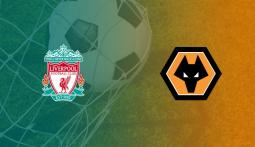 Match Thread: Liverpool FC vs Wolves